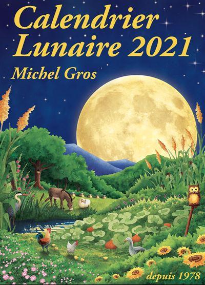 Calendrier Apicole 2021 Calendrier lunaire 2021   Icko Apiculture